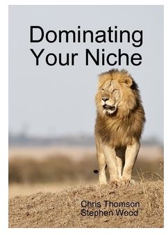 """Dominating Your Niche"""