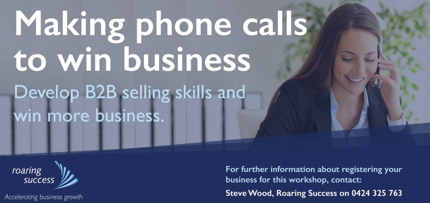 Making Phone Calls to Win Business – Workshop