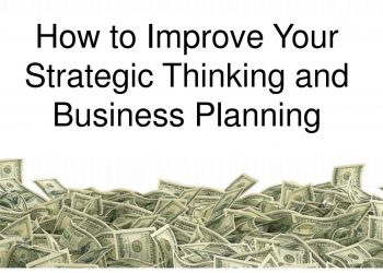 How to improve your strategic thinking and business planning